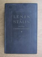 Lenin si Stalin despre constructia de partid (volumul 1)