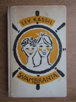 Lev Kassil - Svambrania