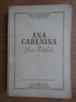 Lev Tolstoi - Ana Carenina (volumul 1)