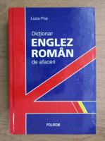 Lucia Pop - Dictionar englez-roman de afaceri