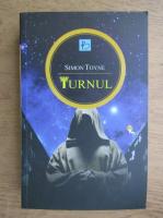 Anticariat: Simon Toyne - Turnul