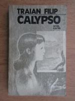 Anticariat: Traian Filip - Calypso