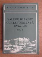 Anticariat: Valeriu Braniste - Corespondenta 1879-1895 (volumul 1)