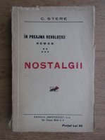 C. Stere - In preajma revolutiei, volumul 5. Nostalgii (1938)