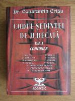 Constantin Crisu - Codul sedintei de judecata, volumul 1. Codurile