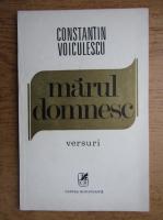 Anticariat: Constantin Stefan Voiculescu - Marul domnesc