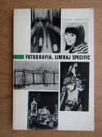 Eugen Iarovici - Fotografia, limbaj specific