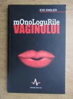 Anticariat: Eve Ensler - Monologurile vaginului