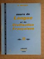 Anticariat: G. Mauger - Cours de langue et de civilisation francaise (volumul 3)