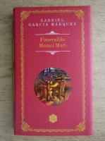 Anticariat: Gabriel Garcia Marquez - Funeraliile mamei mari