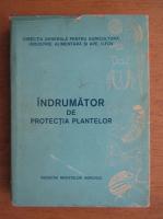 Gheorghe Stanciu - Indrumator de protectia plantelor
