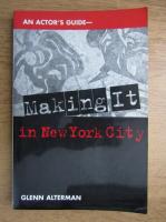 Anticariat: Glenn Alterman - Making it in New York City
