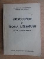 Introducere in teoria literaturii. Antologie de texte pentru seminarul de anul 1
