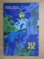Anticariat: J. H. Rosny Aine - Uimitoarea calatorie a lui Hareton Ironcastle, nr. 352 (volumul 4)
