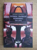 Maria Popescu - Scenele teatrului romanesc 1945-2004
