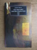 Anticariat: Marin Preda - Cel mai iubit dintre pamanteni (volumul 3)