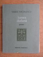 Anticariat: Vasile Nicolescu - Lumea diafana