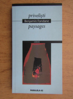 Benjamin Fondane - Privelisti (editie bilingva)