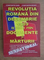 Anticariat: Constantin Sava - Revolutia romana din decembrie 1989 retraita prin documente si marturii