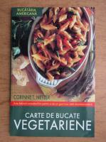 Corinne T. Netzer - Carte de bucate vegetariene