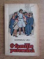Anticariat: Corneliu Leu - O familie puternica