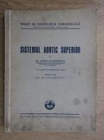 Anticariat: Dorin Dumitrescu - Sistemul aortic superior (1943)
