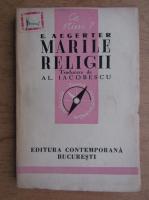 Anticariat: E. Aegerter - Marile religii (1942)