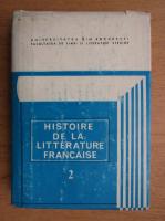 Histoire de la litterature francaise (volumul 2)