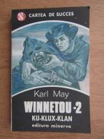 Anticariat: Karl May - Winnetou, volumul 2. Ku Klux Klan