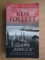 Ken Follett - Codul Rebecca
