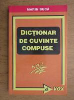 Marin Buca - Dictionar de cuvinte compuse