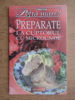 Anticariat: Preparate la cuptorul cu microunde