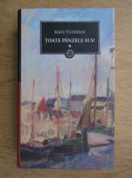 Anticariat: Radu Tudoran - Toate panzele sus (volumul 1)