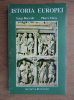 Serge Berstein - Istoria Europei, volumul 2. De la Imperiul Roman la Europa