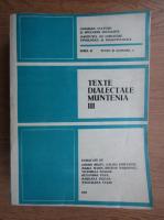 Anticariat: Texte dialectale, Muntenia (volumul 3)