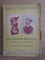 Anticariat: Alexandru Bistriteanu - Doi scriitori banateni, Victor Vlad Delamarina si Ioan Popovici-Banateanul (1945)