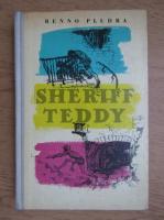 Benno Pludra - Sheriff Teddy