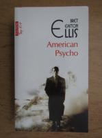 Anticariat: Bret Easton Ellis - American psycho