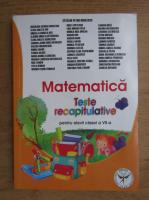 Anticariat: Catalin Petru Nicolescu - Matematica, teste recapitulative pentru elevii clasei a VII-a