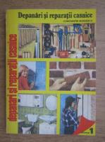Anticariat: Constantin Burdescu - Depanari si reparatii casnice (volumul 1)