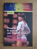Anticariat: Dan Silviu Boerescu - Povestile ascunse in spatele unei biografii unice Nadia Comaneci (volumul 1)