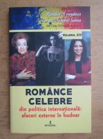Anticariat: Dan Silviu Boerescu - Romance celebre din politica internationala. Afaceri externe in budoar (volumul 14)