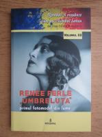 Anticariat: Dan Silviu Boerescu - Romani si romance care au schimbat lumea, volumul 12. Renee Perle Umbreluta, primul fotomodel din lume