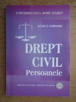 Anticariat: Danut Cornoiu - Drept civil, persoanele