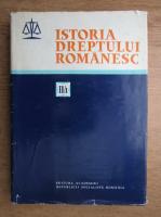 Dumitru Firoiu - Istoria dreptului romanesc (volumul 2, partea 1)