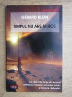 Gerard Klein - Timpul nu are miros
