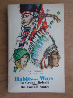 Anticariat: I. A. Tenson - Habits and ways in Great Britain and United States