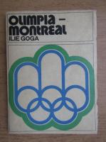 Anticariat: Ilie Goga - Olimpia-Montreal