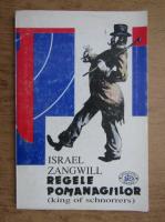 Israel Zangwill - Regele pomanagiilor