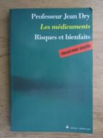 Anticariat: Jean Dry - Les medicaments